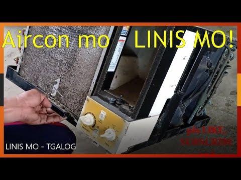AIRCON MO LINIS MO - TAGALOG / AIRCON CLEANING