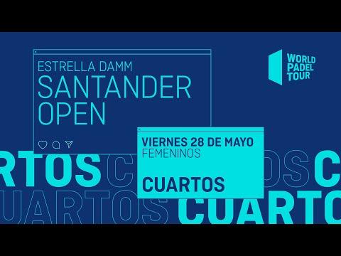 Cuartos de final Femeninos - Estrella Damm Santander Open 2021 - World Padel Tour