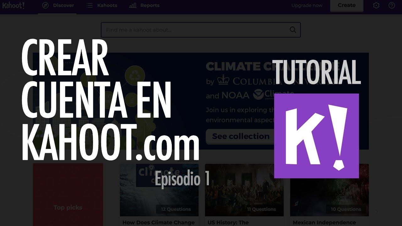 Gestionar Cuenta Kahoot Kahoot Ep 2 Youtube