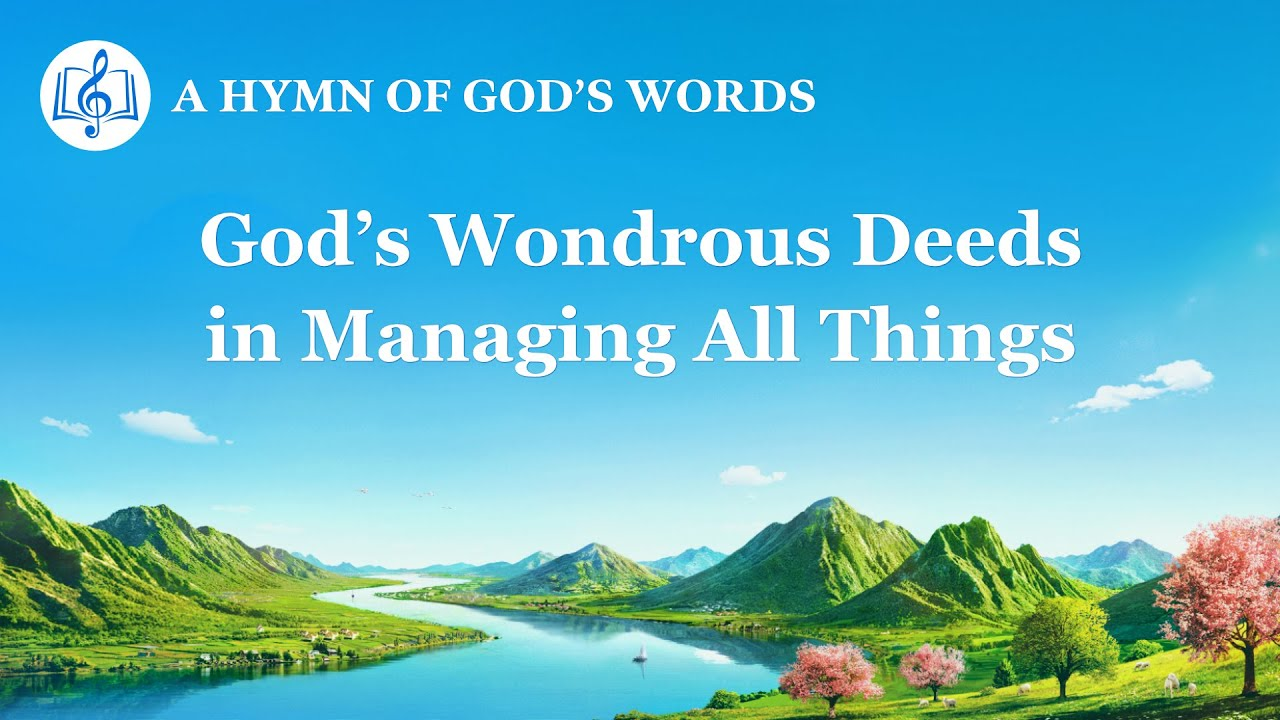 """""""God's Wondrous Deeds in Managing All Things""""   Praise Hymn With Lyrics"""