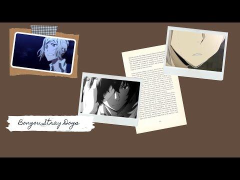 Bongou Stray Dogs|грустный аниме клип|Заключитальный аккорд