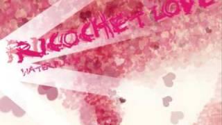 Waterflame - Ricochet love