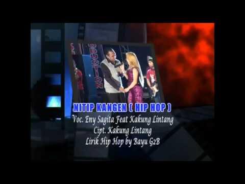 Eny sagita ft kakung lintang_nitip kangen (hip hop)