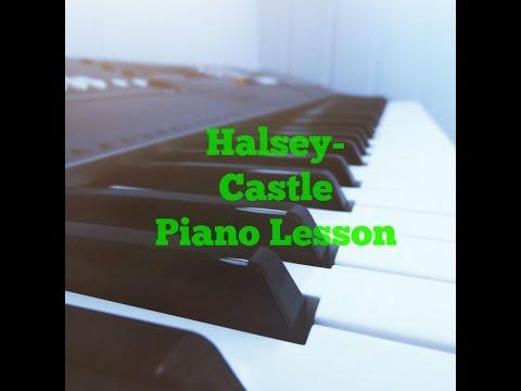 Halsey-Castle Piano Lesson/Tutorial