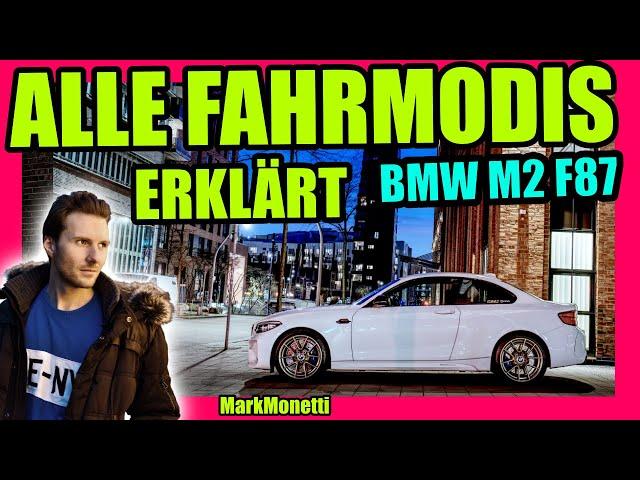BMW M2 LCI F87 | ALLE Fahrmodis erklärt | Was bewirken sie? MarkMonetti