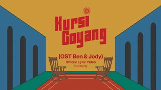 Download Fourtwnty - Kursi Goyang OST Ben & Jody (Lyric Video)