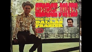 George Jones  ~  The Songs of Dallas Frazier