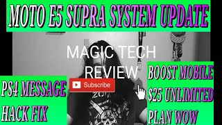 MOTO E5 SUPRA SYSTEM UPDATE, BOOST MOBILE $25 UNLIMITED PLAN WOW, PS4 MESSAGE HACK FIX