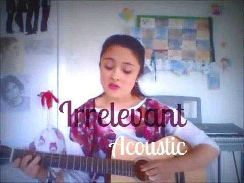Lauren Aquilina  Irrelevant  Acoustic Cover Amano