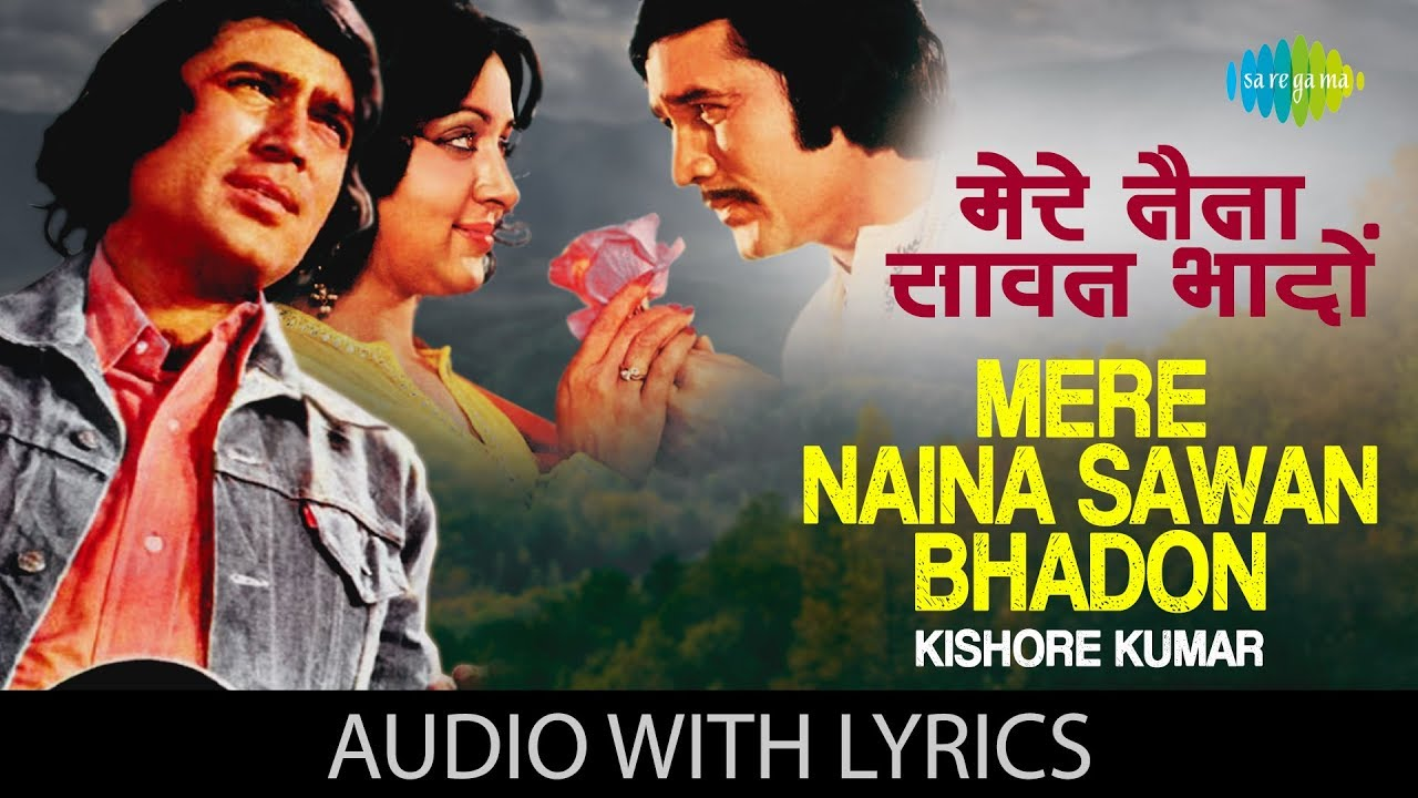 Download Mere Naina Sawan Bhadon   Kishore Kumar   Mehbooba   R.D Burman   Anand Bakshi