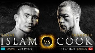 Канат Ислам - Брэндон Кук  Kanat Islam Vs Brandon Cook Кто победит? Who Wins?