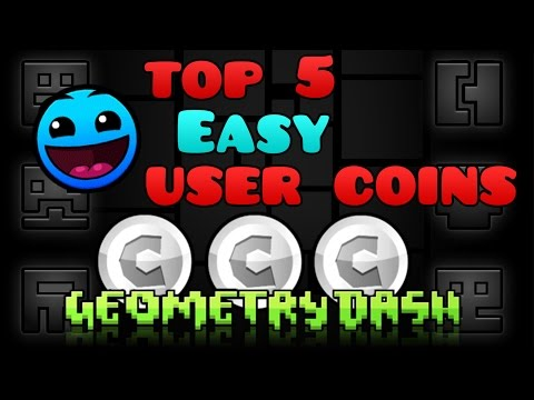 TOP 5 EASY USER COINS | Geometry Dash 2.0
