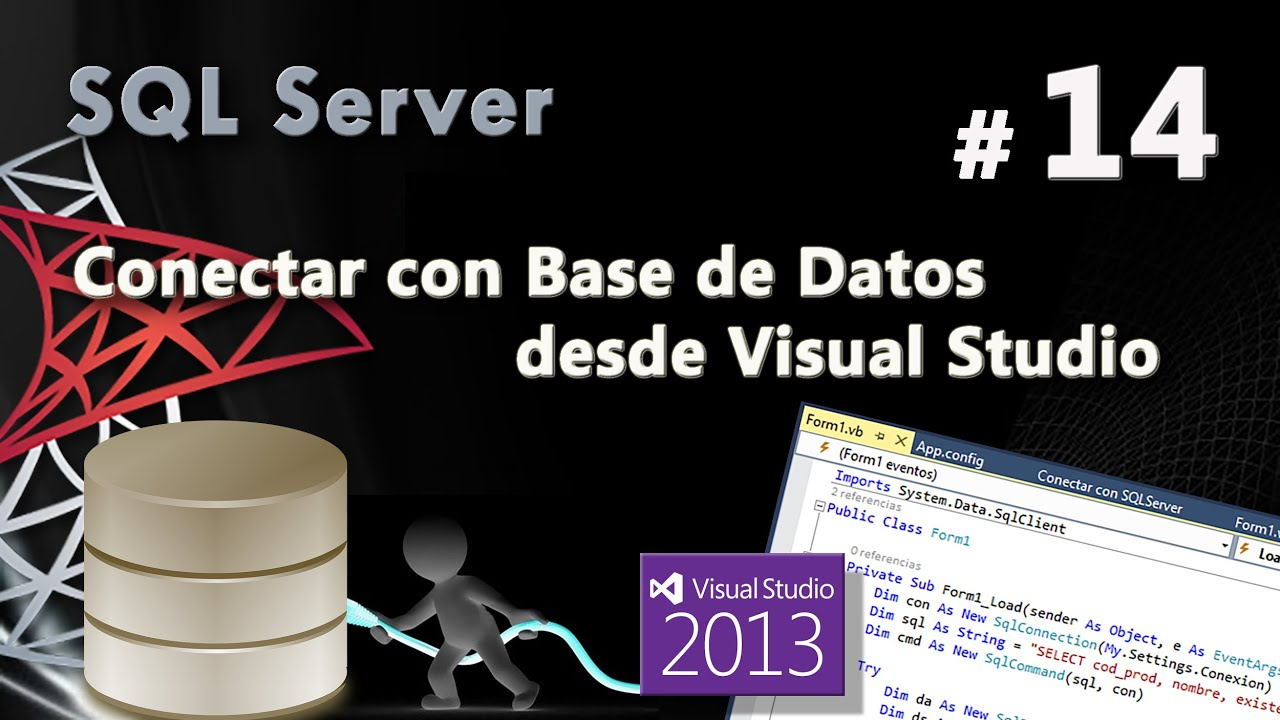 Conectar con Base de Datos desde Visual Studio | Curso de SQL Server ...