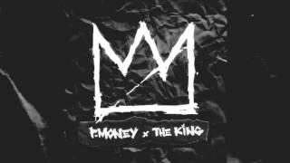 P MONEY THE KING