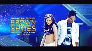 Brown Shoes || Jass-K || Vik-M || Vipul Sharma || Latest hit punjabi song 2016