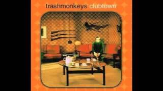 Trashmonkeys - Clubtown