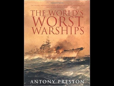 World's Worst Warships – Book Review with Drach (Part 1 of 2)