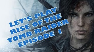 ENFIIIIIIIN !!! RISE OF THE TOMB RAIDER SUR PC !! (Épisode 1)