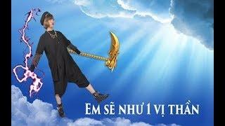 Em sẽ như là 1 vị thần - Cover by Nhun Nhun