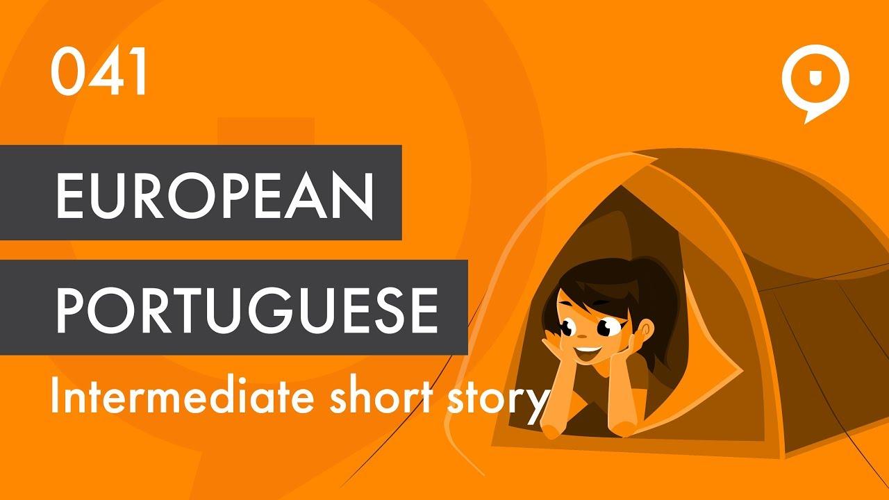 Learn European Portuguese (Portugal) - lesson 041 - short story - Luxury  week