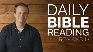 Romans 12 - Daily Bible Study