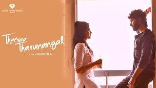 Theeraa Tharunangal – Romantic Tamil Pilot Film