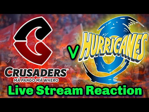 Crusaders V Hurricanes | Super Rugby Aotearoa - Live Stream | Reaction