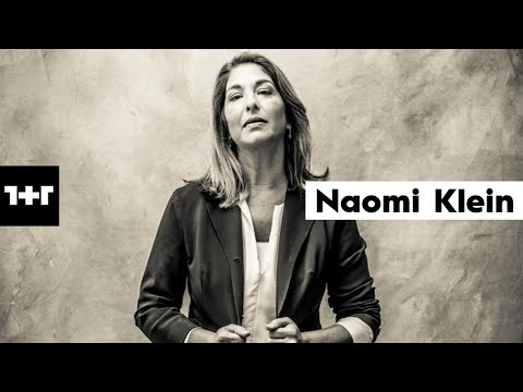 1+1 I Naomi Klein I İmkânsız görünen aniden mümkün hale gelir
