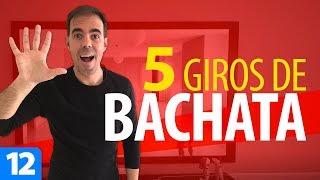 5 GIROS DIFERENTES de BACHATA | Cómo Bailar Bachata – Bachata para Principiantes #12