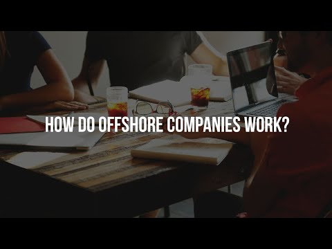 How do offshore companies work?