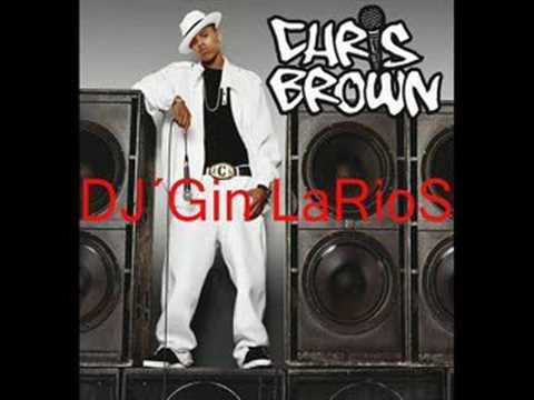 Chris Brown Remix Dj´Gin LaRioS
