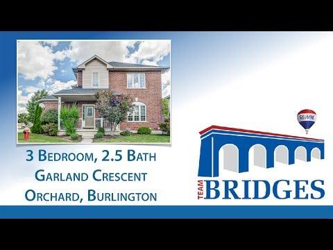 GARLAND  CRESCENT | *HOUSES FOR SALE IN BURLINGTON* | TEAM BRIDGES - OAKVILLE REAL ESTATE