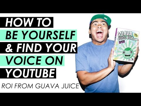 How to be Yourself on YouTube and Grow Your Channel Fast — Guava Juice Interview
