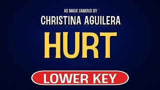 Enjoy singing along with this karaoke version of hurt as made famous by christina aguilera. (lower key version)hurt is a song originally recorded christin...