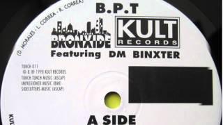 B.P.T. Bronxide ft D.M.Binxter - Moody (Vocal)
