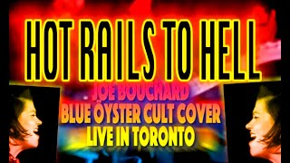 Hot Rails to Hell Blue Öyster Cult Cover Blue Coupe vocal Ginger St. James