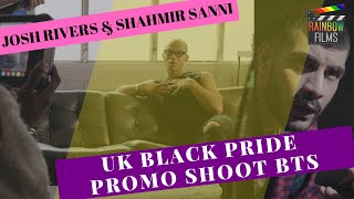 UK Black Pride BTS - Josh Rivers & Shahmir Sanni
