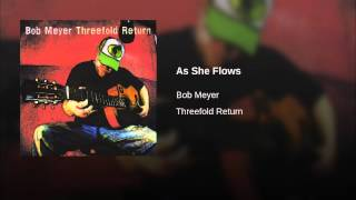 As She Flows