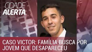 Caso Victor: família busca por jovem de 20 anos que desapareceu em Cotia (SP)