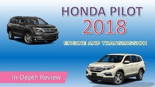 2018 Honda Pilot Engine and Transmission Review