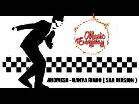 Andmesh Hanya Rindu  Cover Ska Version