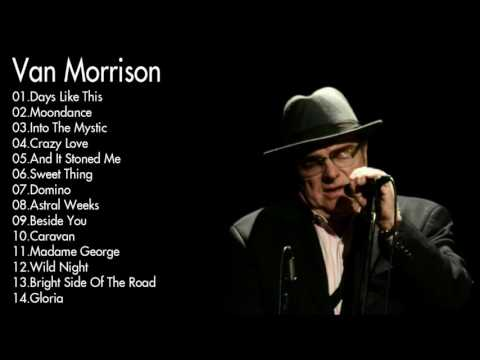 Van Morrison Greatest Hits Collection || The Very Best of Van Morrison