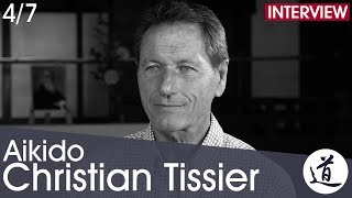 Christian Tissier -  Finding one's own place through Aikido [Interview Part 4/7 - EN/FR/JA/ZH/KO]