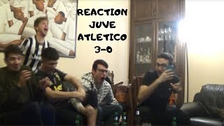 JUVENTUS - ATLETICO MADRID 3 0 | LA REACTION PIU\' IGNORANTE DI SEMPRE