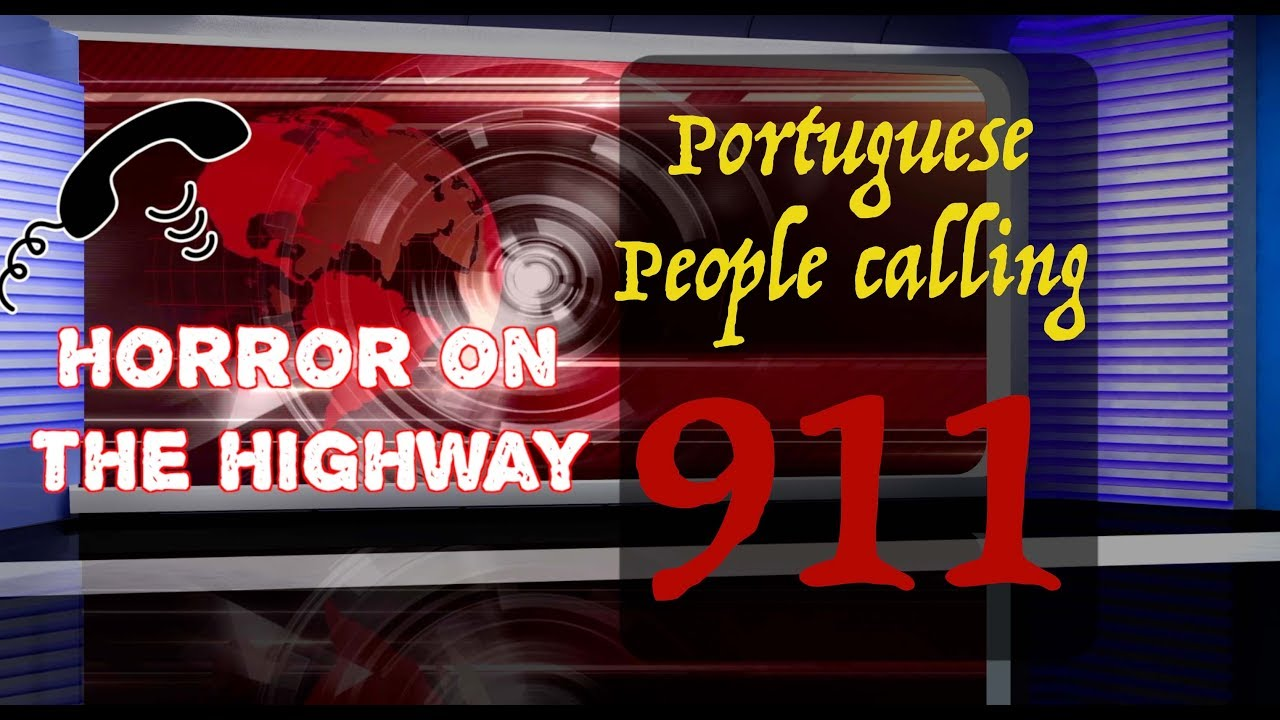 3c176391 Portuguese People Dialing 9-1-1 (From the Vault!) - YouTube