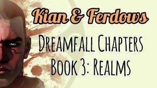 Kian & Ferdows - Dreamfall Chapters Book 3: Realms