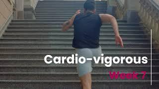 Cardio Vigorous Prescription - Week 7 (Control)