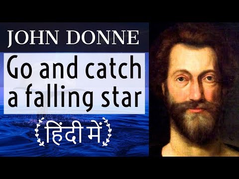 English Poems for competitive exams - Go and catch a falling star by Poet John Donne