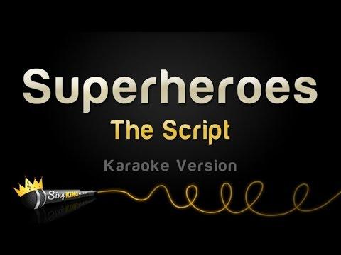 The Script  Superheroes Karaoke Version