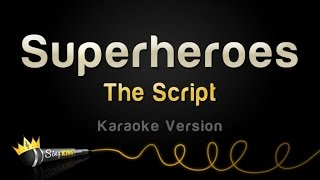 The Script - Superheroes (Karaoke Version)